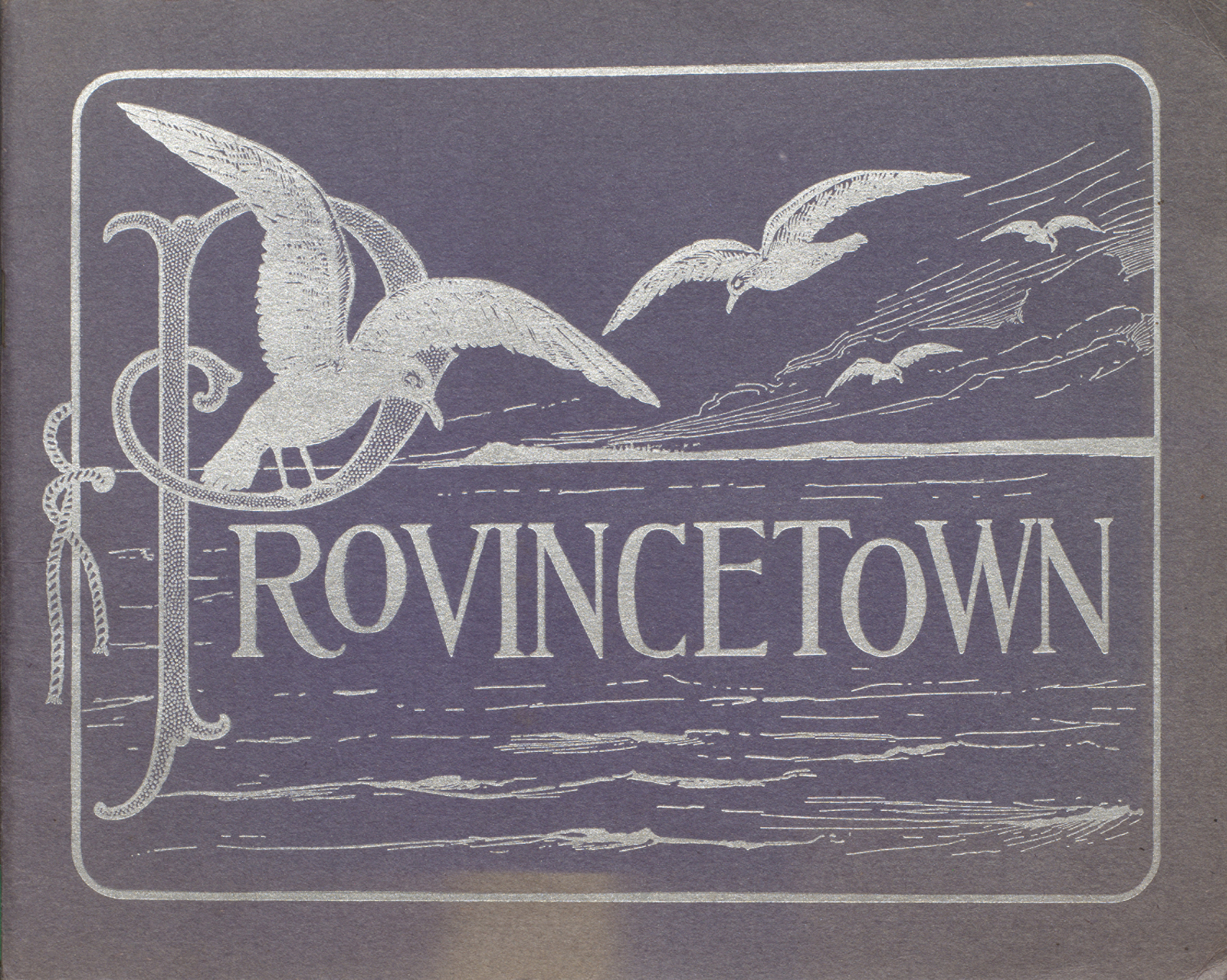 Provincetown : the tip of the cape. Cover.