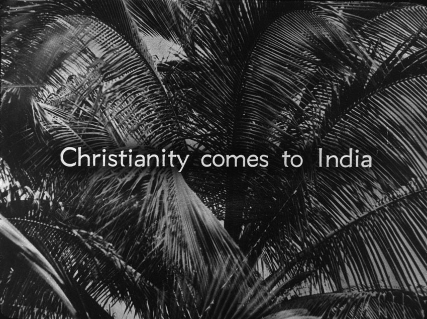 Church of South India is Born. Scene 13: Christianity comes to India