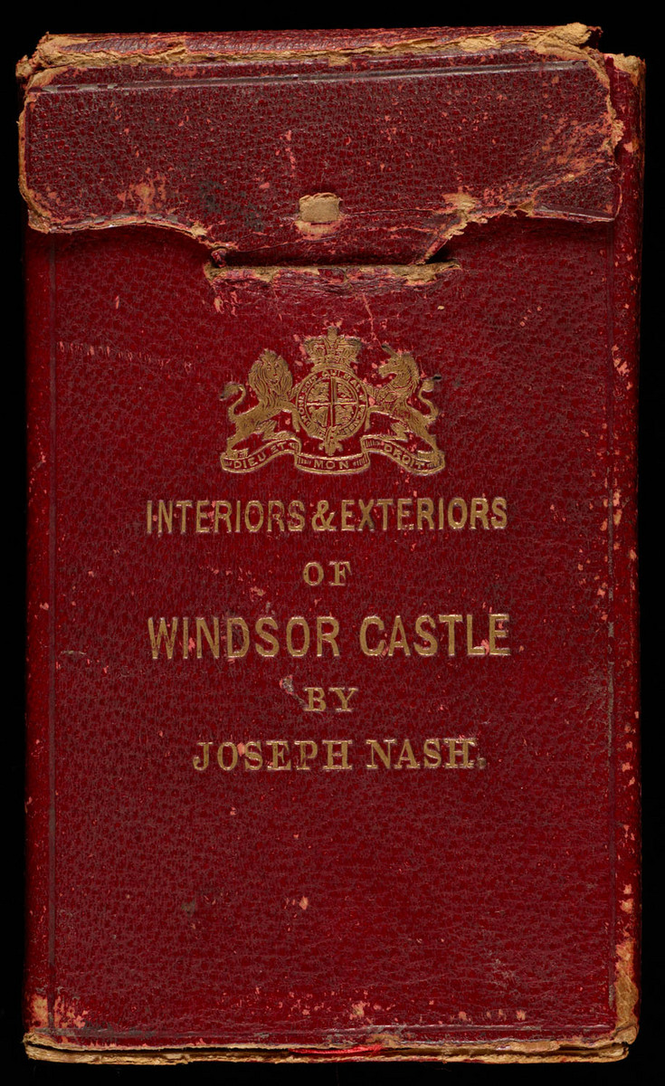 Views of the interior and exterior of Windsor Castle : forming a supplemental volume to the Mansions of England. Front of leather case, closed
