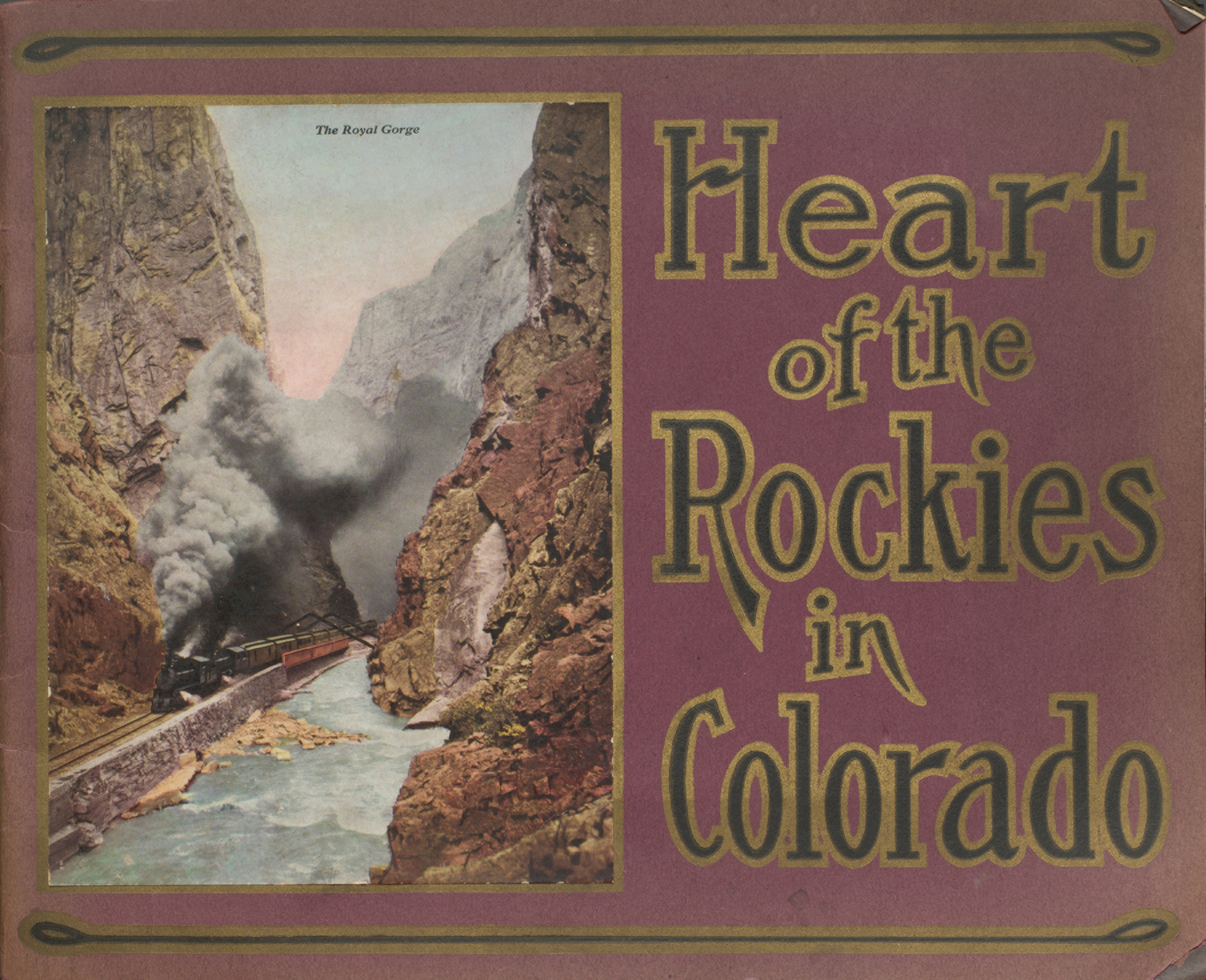 Heart of the Rockies : in all of its grandeur. Cover.