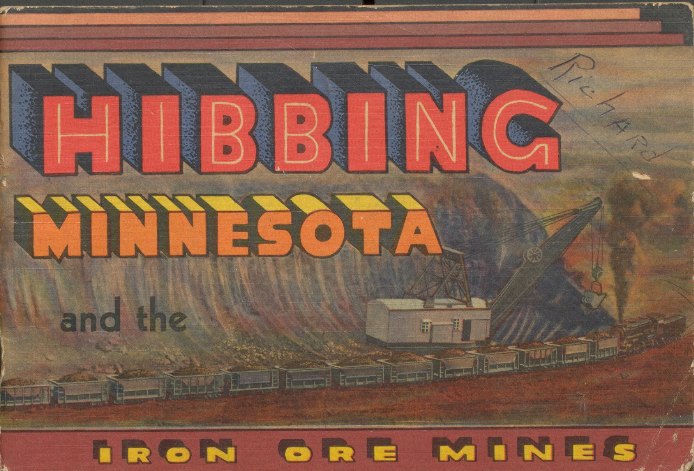 Hibbing Minnesota and the Iron Ore Mines. Cover.