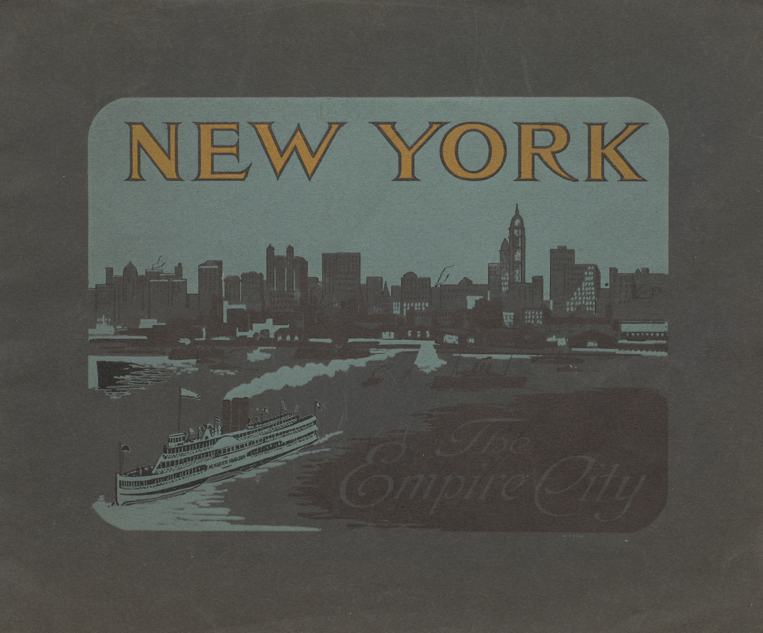 New York : the empire city; fifty colored views. Cover.