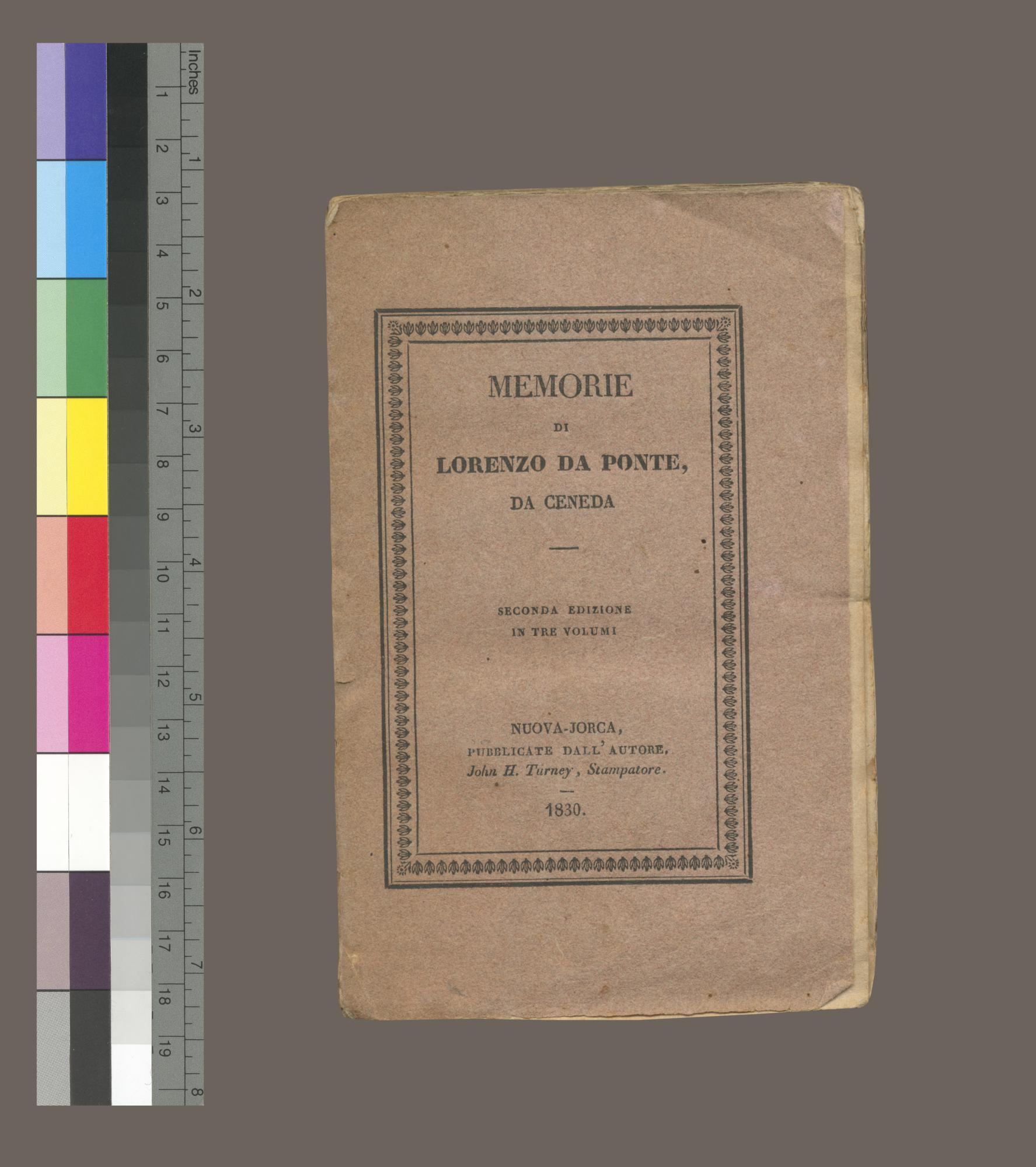 Memorie. In tre volume. Seconda editione corretta, ampliata e accresciuta