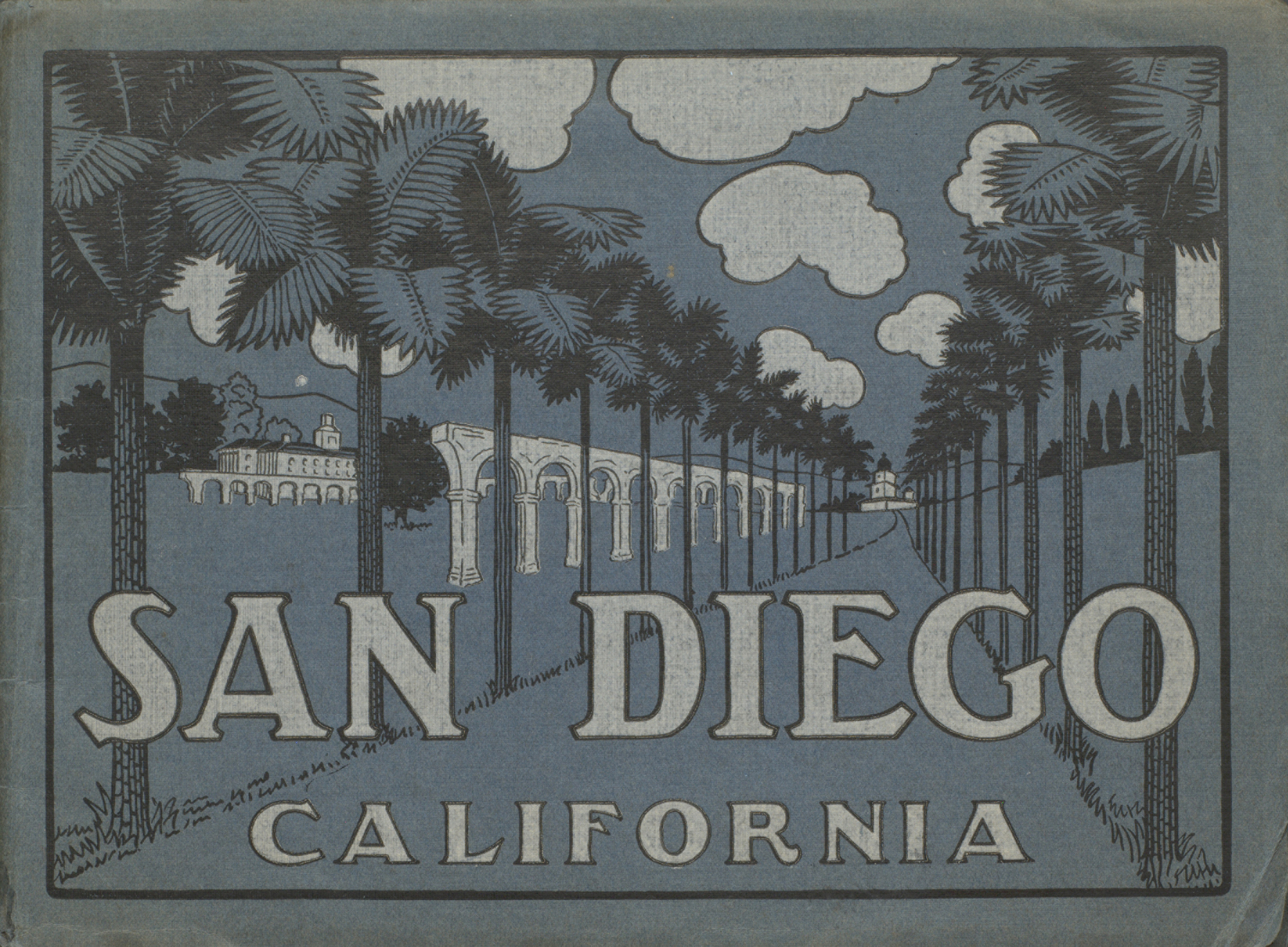 San Diego and Coronado : The Premier Watering Place of the Pacific Coast. Cover.