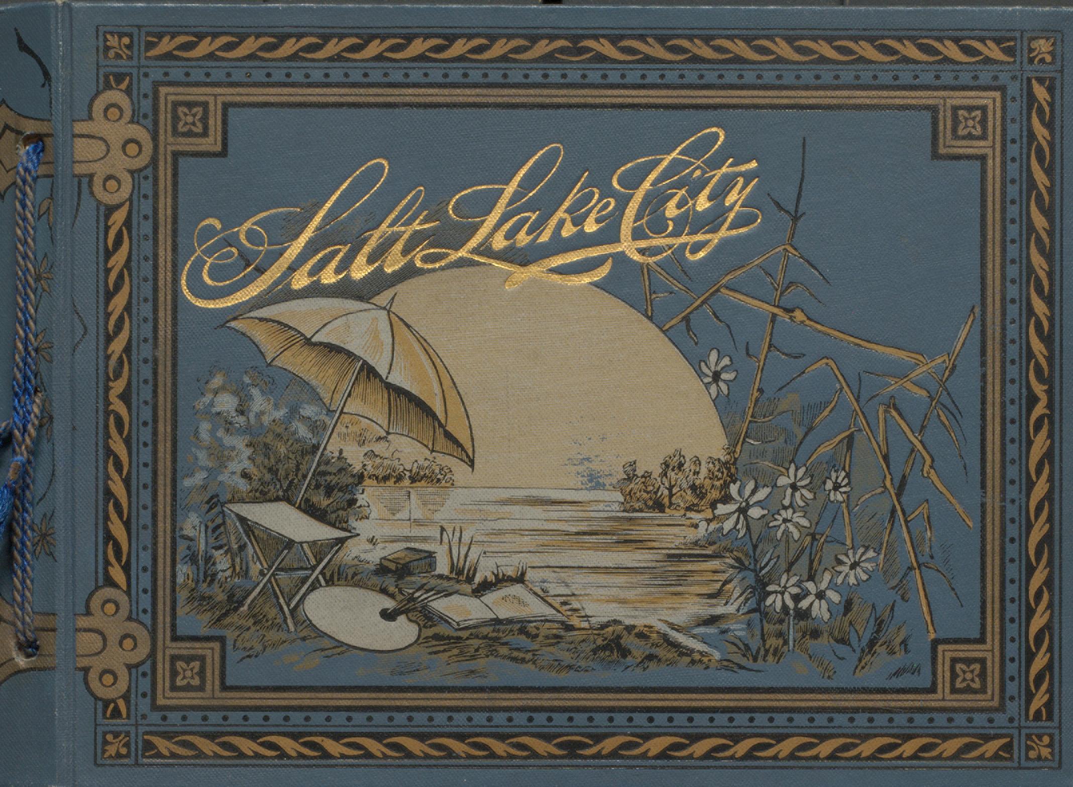 Souvenir of Salt Lake City, Utah. Cover.