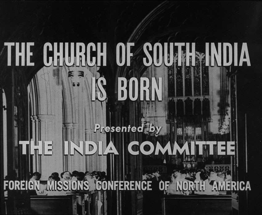 Church of South India is Born. Scene 1: A Church is Born Presented by the India Committee Foreign Missions Conference of North America