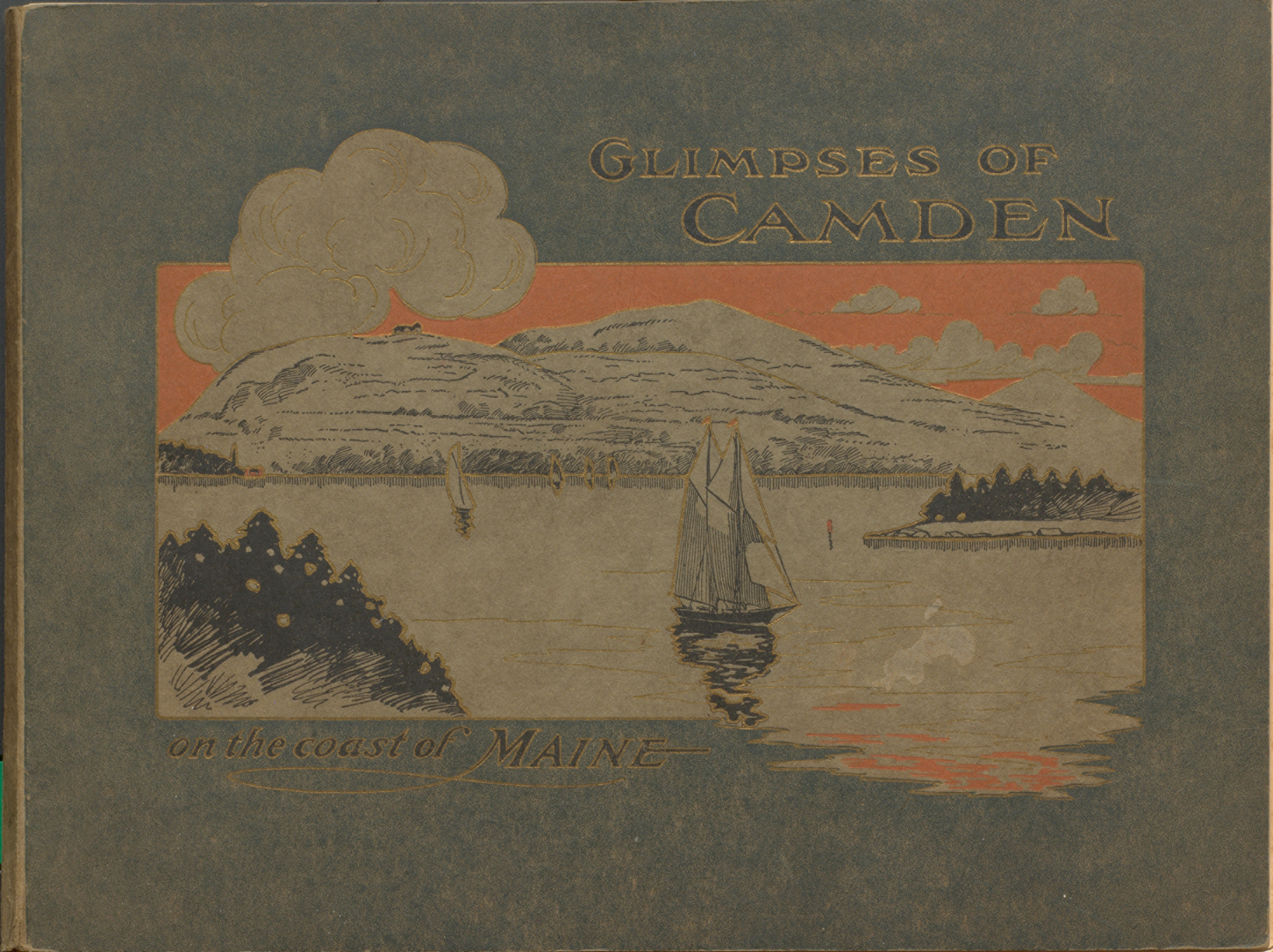 Glimpses of Camden : On the Coast of Maine. Cover.