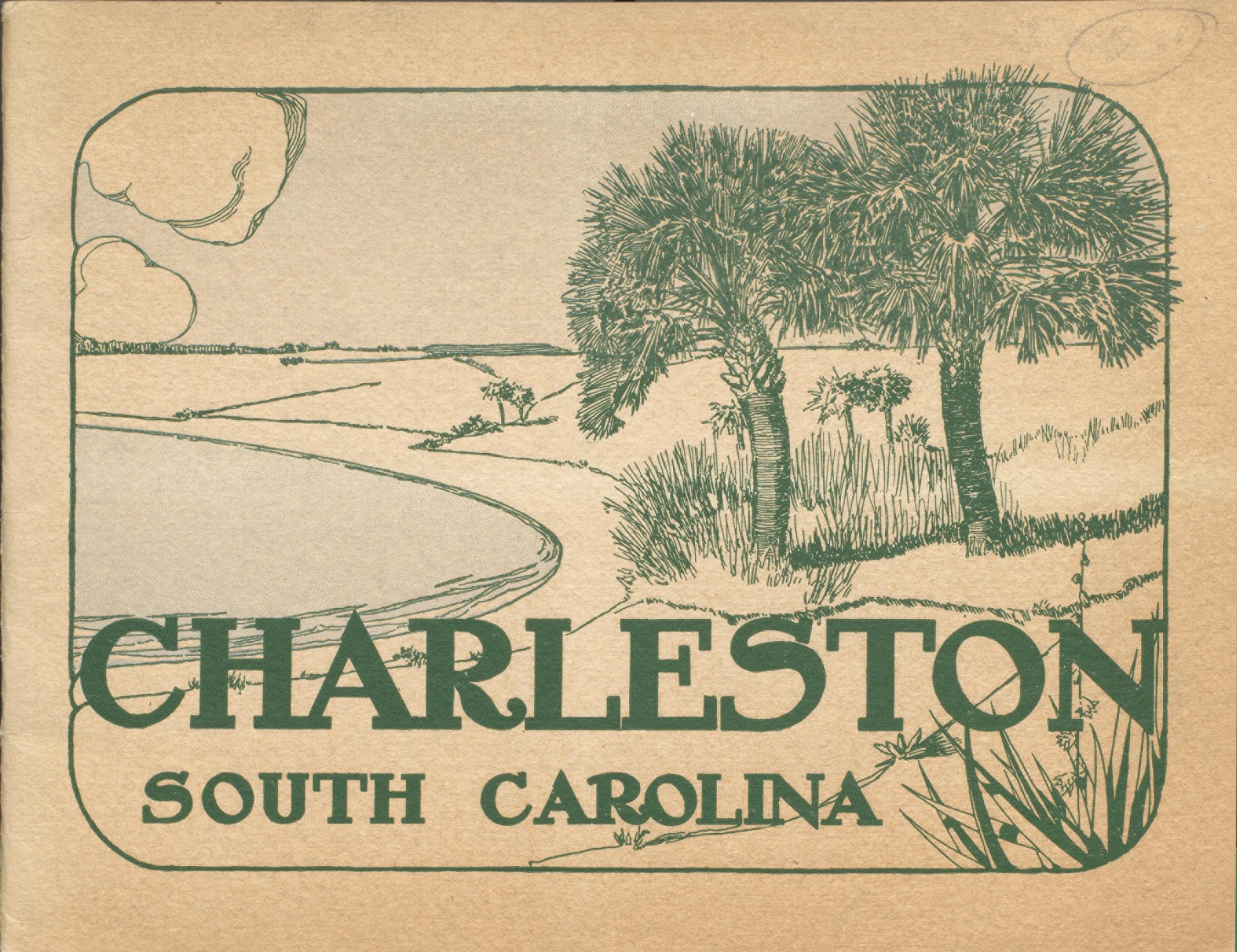 Souvenir of Charleston : Historical Sketch of Charleston, S.C. Cover.