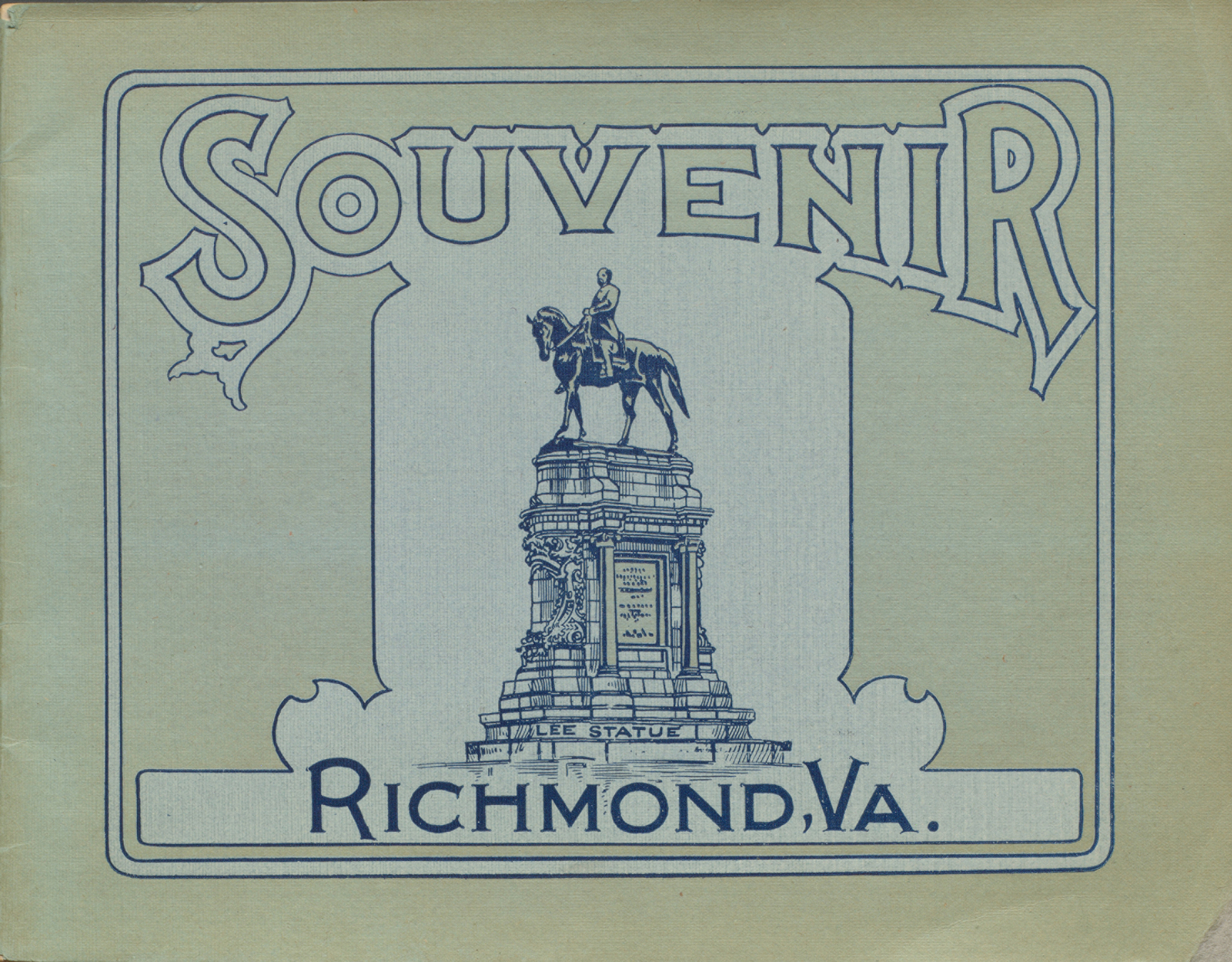 Richmond; Virginia and Historic Surroundings. : Containing illustrations of the architectural and scenic features of this historical city. The capital of Virigina and old capital of the Southern Confederacy. One of the most beautiful and interesting cities of the United States. Cover.