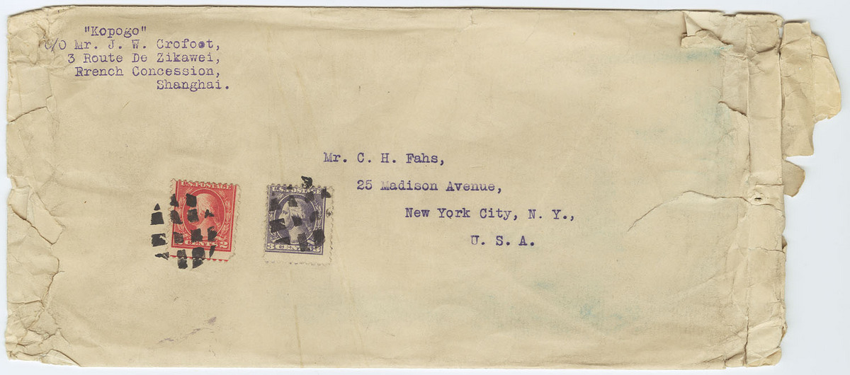 "Addressee: Mr. C. H. Fahs, New York; sender: ""Kopogo"" c/o Mr. J. W. Crofoot, Shanghai."
