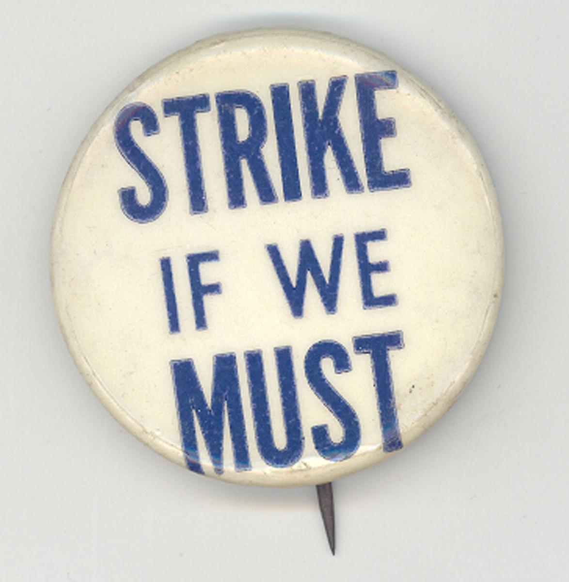 Strike If We Must
