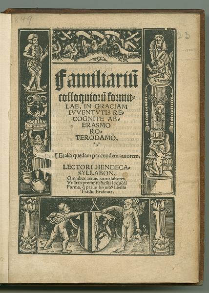 Familiarium Colloquiorum Formulae, in Graciam Juventutis Recognite ab Erasmo Roterdamo