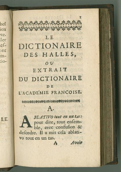 Dictionaire des Halles, ou,  Extrait du Dictionnaire de l'Academie Françoise