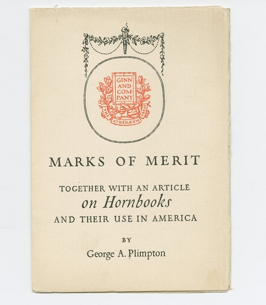 Marks of Merit, Together with an article on Hornbooks and their use in America