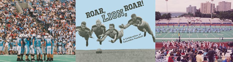 Roar, Lion, Roar: A Celebration of Columbia Football