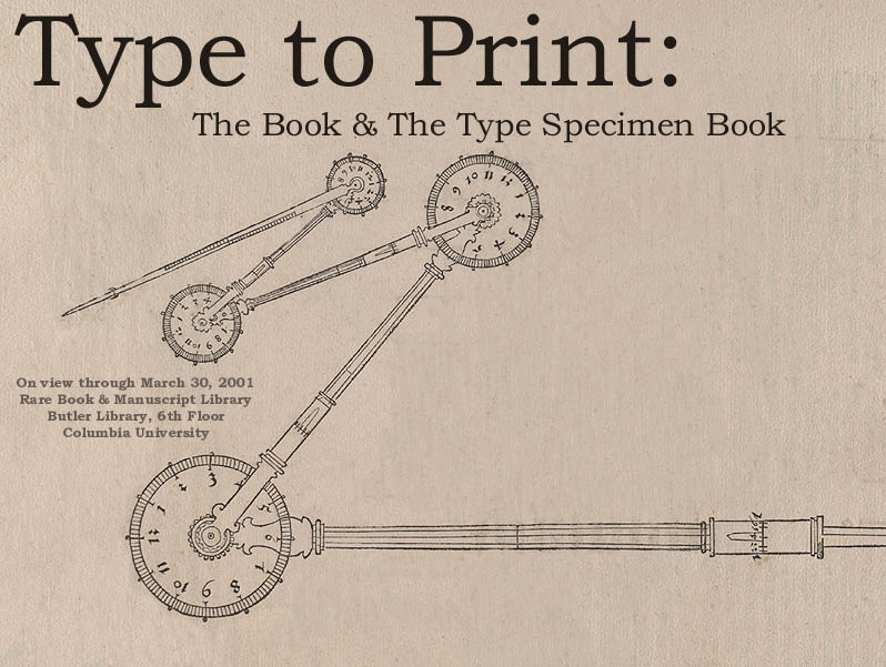 Type to Print: The Book & The Type Specimen Book
