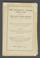 [Proof of] The Roosevelt Panama Libel Case Against The New York World (The United States vs. The Press Publishing Co)