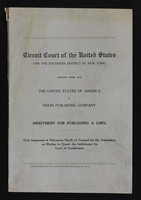 Circuit Court of the United States, Southern District of New York, United States of America v. Press Publishing Company, Indictment for Publishing a Libel