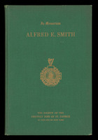 Addresses of Alfred E. Smith delivered at the meetings of the Society of the Friendly Sons of St. Patrick, 1922-1944, cover