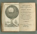 Atlas des Enfans, ou, Nouvelle Méthode pour Apprendre la Géographie