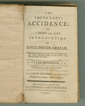 Young Lady's Accidence, or, A short and easy introduction to English grammar